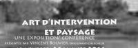 Expo-conférence Paysage et Art d'intervention